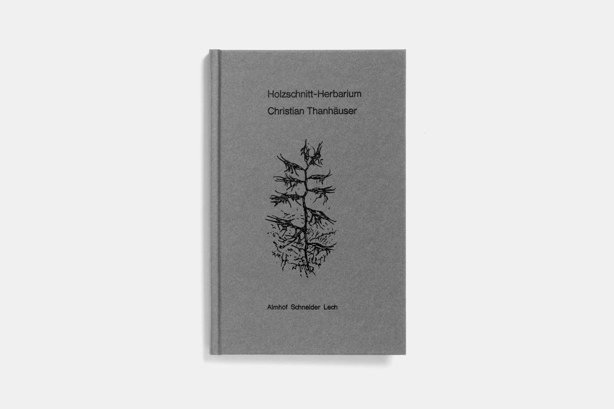 Publikation zur Dokumentation der Arbeit von Christian Thanhäuser für das Restaurant im Hotel Almhof Schneider Lech am Arlberg