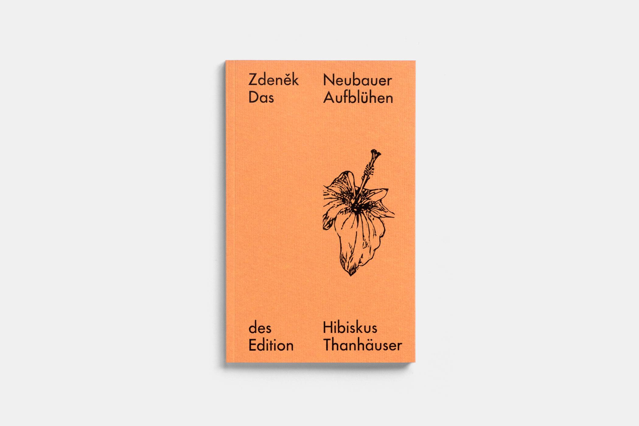 """Das Buch """"Das Aufblühen des Hibiskus"""" von Zdeněk Neubauer erschienen im Verlag Edition Thanhäuser mit einem Holzschnitt eines Hibiskus von Christian Thanhäuser am Umschlag"""