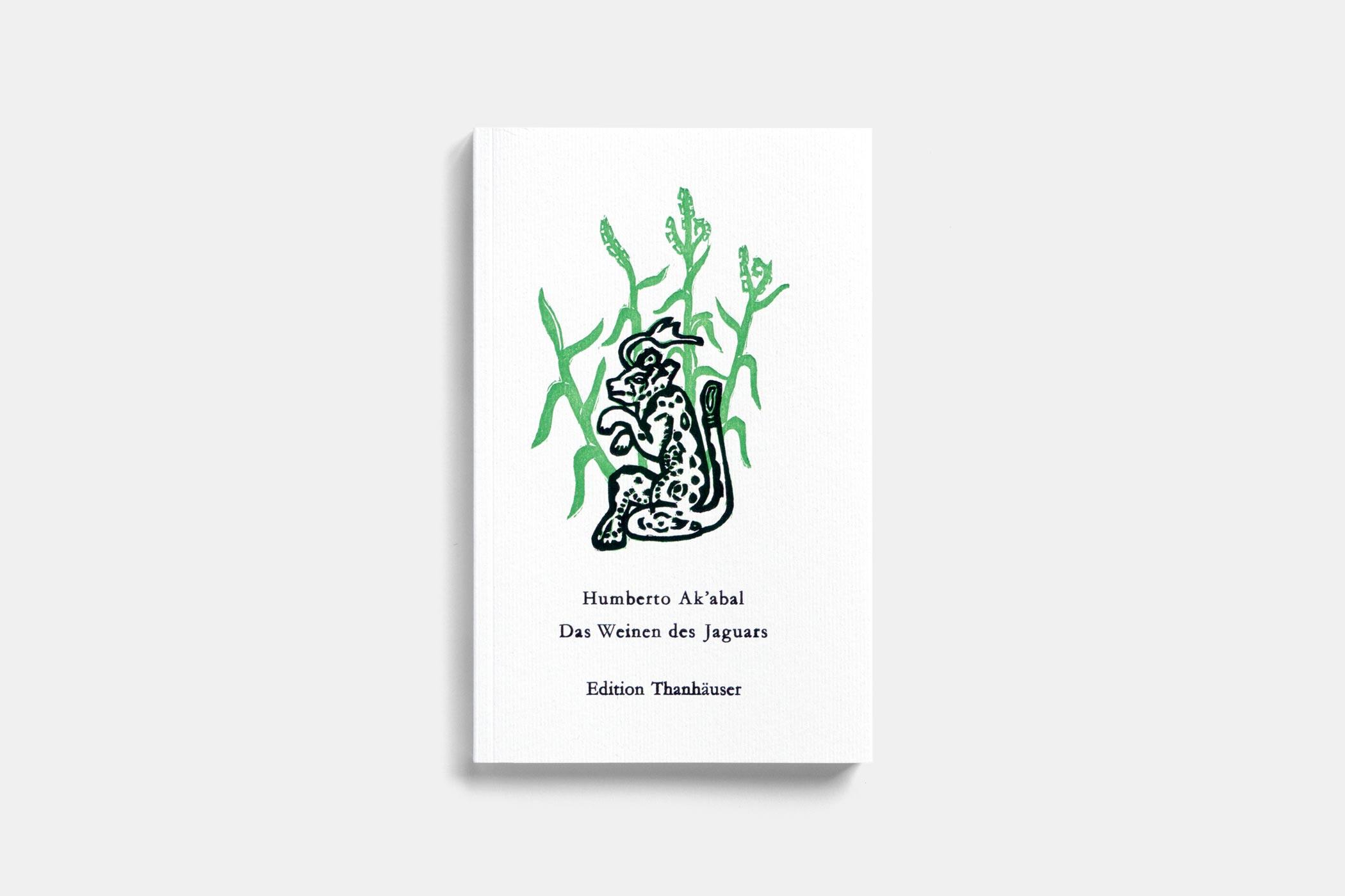 """Das Buch """"Das Weinen des Jaguars"""" von Humberto Ak'abal erschienen im Verlag Edition Thanhäuser mit einem zweifarbigen Holzschnitt von Christian Thanhäuser am Umschlag"""