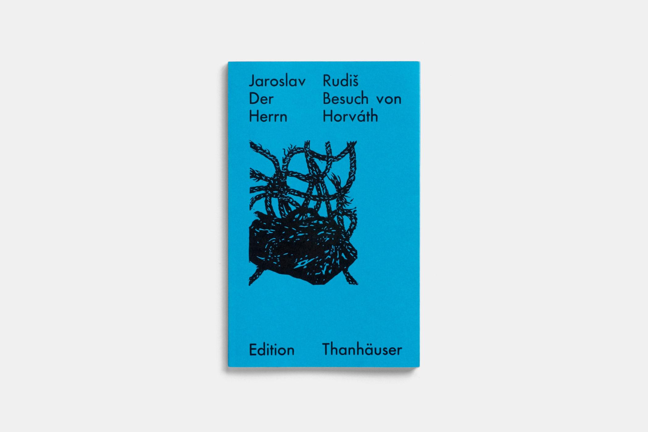 """Das Buch """"Der Besuch von Herrn Horváth"""" von Jaroslav Rudiš erschienen im Verlag Edition Thanhäuser mit einem Holzschnitt von Christian Thanhäuser am Umschlag"""