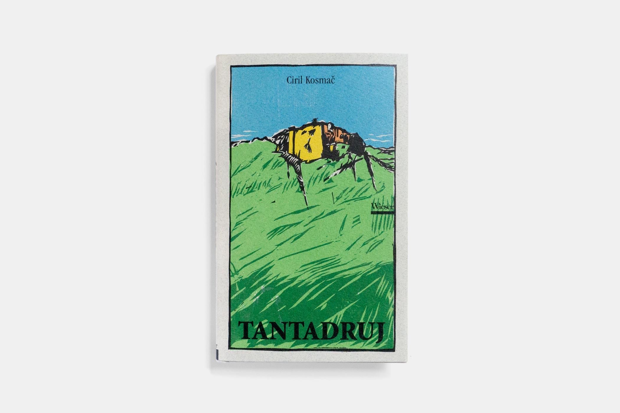 """Das Buch """"Tantadruj"""" von Ciril Kosmač erschienen im Verlag Wieser mit einem zweifarbigen Holzschnitt von Christian Thanhäuser am Umschlag"""