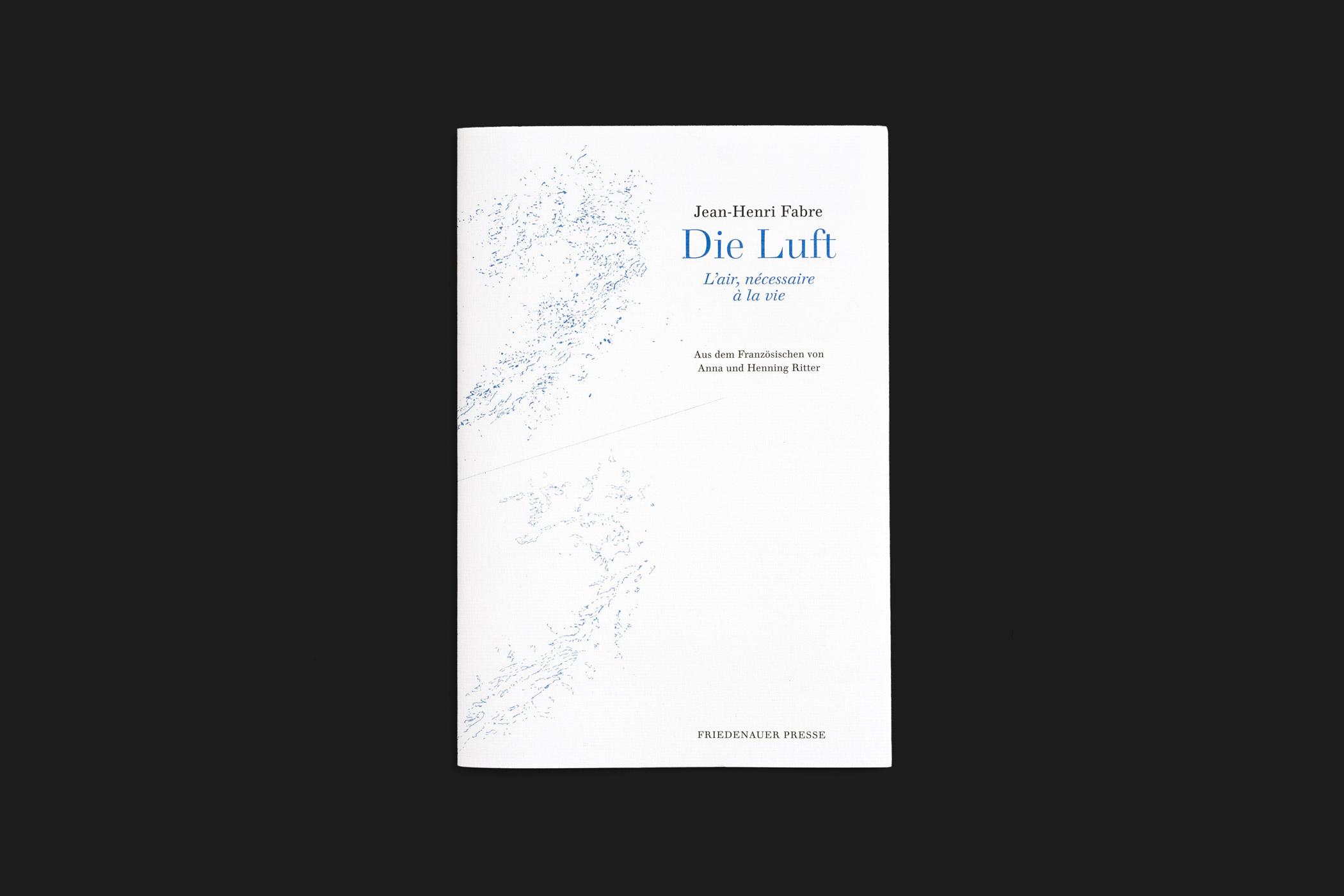 """Das Buch """"Die Luft"""" von Jean-Henri Fabre erschienen in der Friedenauer Presse mit einer blauen Illustration von Christian Thanhäuser am Umschlag"""